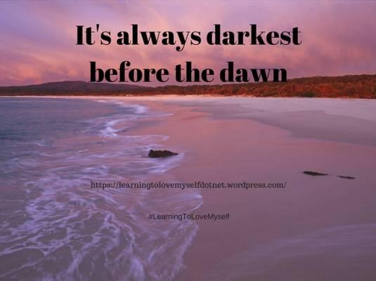 Darkest Before The Dawn 2